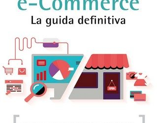 E-Commerce – La guida definitiva