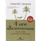 """libro """"4 Ore la Settimana"""" di Timothy Ferris"""