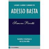 """libro """"Adesso Basta"""" di Simone Perotti"""