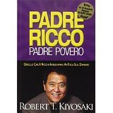 robert kiyosaki - padre ricco padre povero